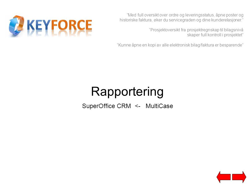 SuperOffice CRM <- MultiCase