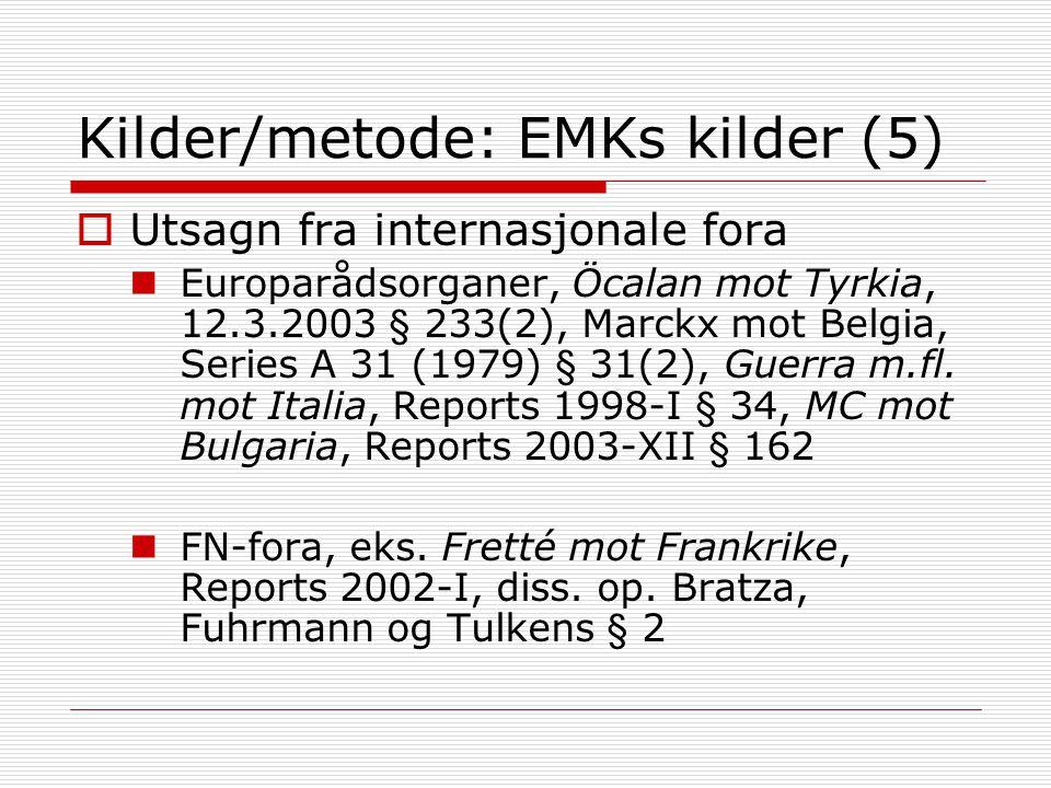 Kilder/metode: EMKs kilder (5)