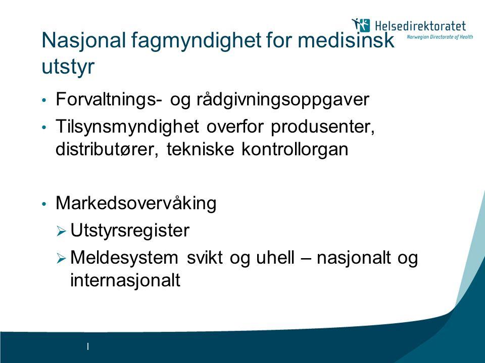 Nasjonal fagmyndighet for medisinsk utstyr