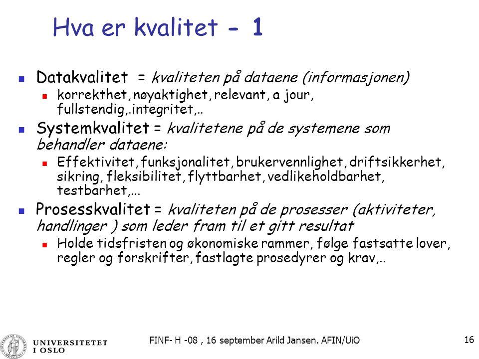 FINF- H -08 , 16 september Arild Jansen. AFIN/UiO