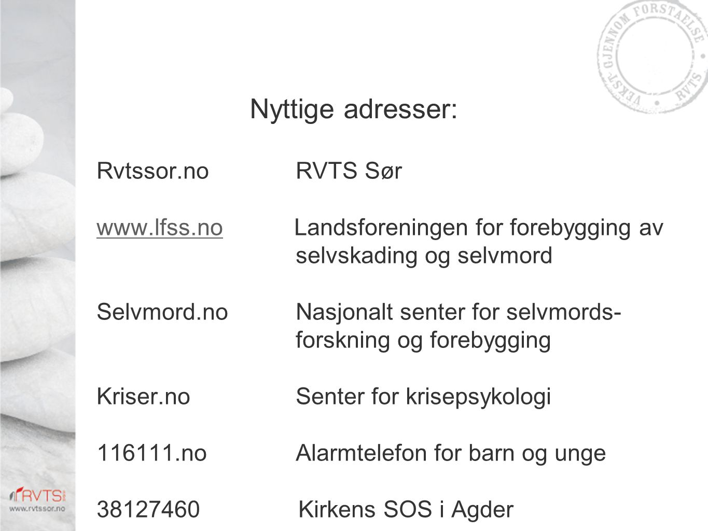 Nyttige adresser: Rvtssor.no RVTS Sør
