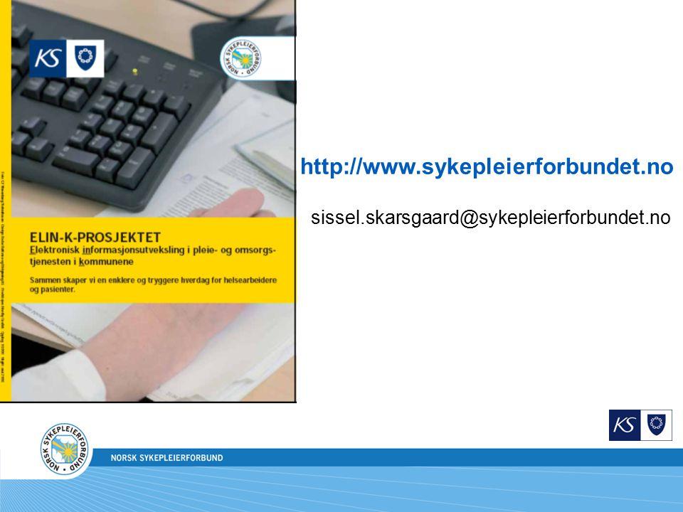 http://www.sykepleierforbundet.no sissel.skarsgaard@sykepleierforbundet.no