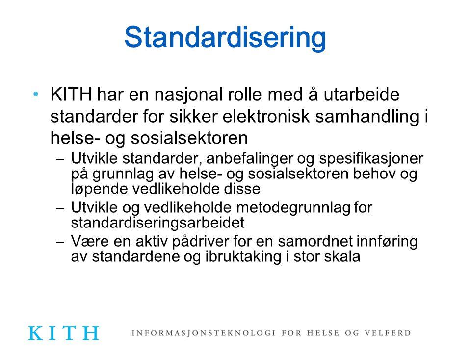 Standardisering KITH har en nasjonal rolle med å utarbeide standarder for sikker elektronisk samhandling i helse- og sosialsektoren.