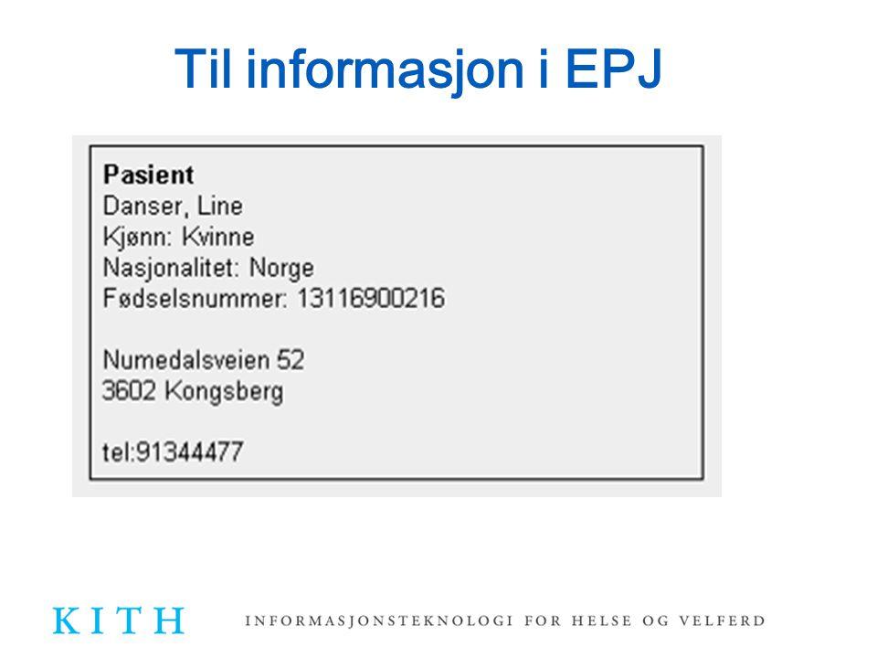 Til informasjon i EPJ Og slik kan for eksempel informasjonen vises i mottakende EPJ når mottatt XML-melding er tolket og behandlet.