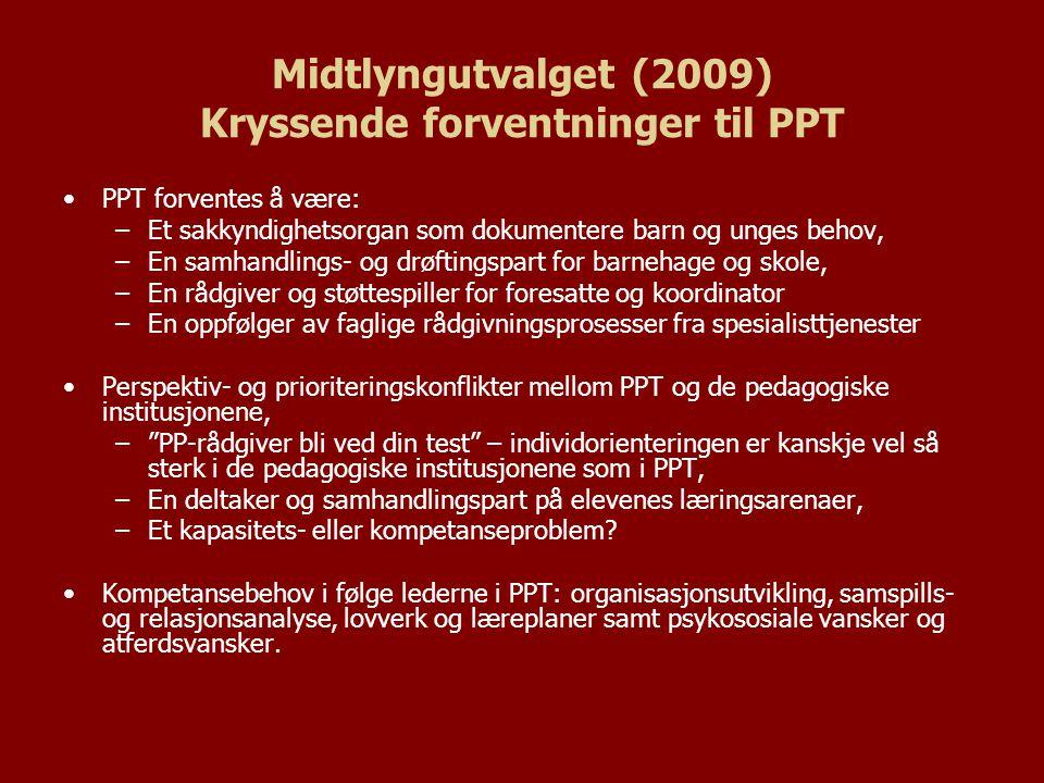 Midtlyngutvalget (2009) Kryssende forventninger til PPT