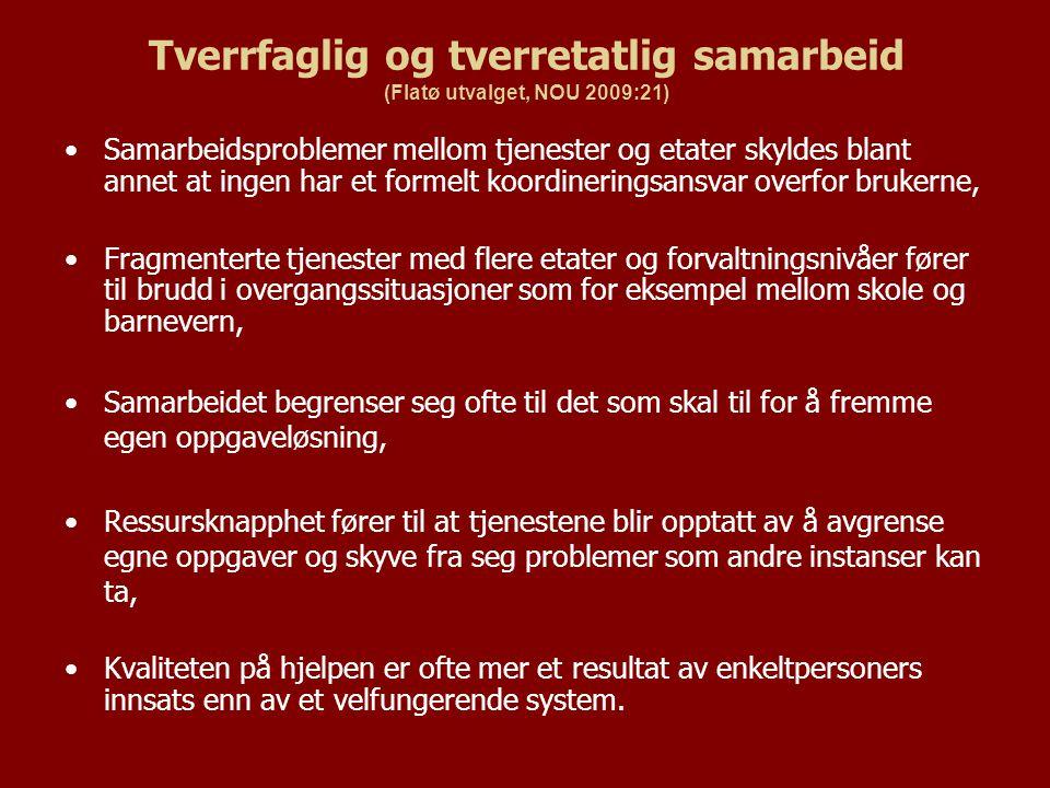 Tverrfaglig og tverretatlig samarbeid (Flatø utvalget, NOU 2009:21)