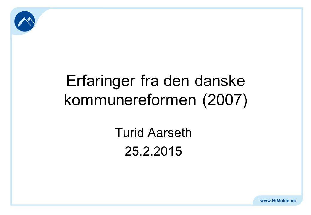 Erfaringer fra den danske kommunereformen (2007)