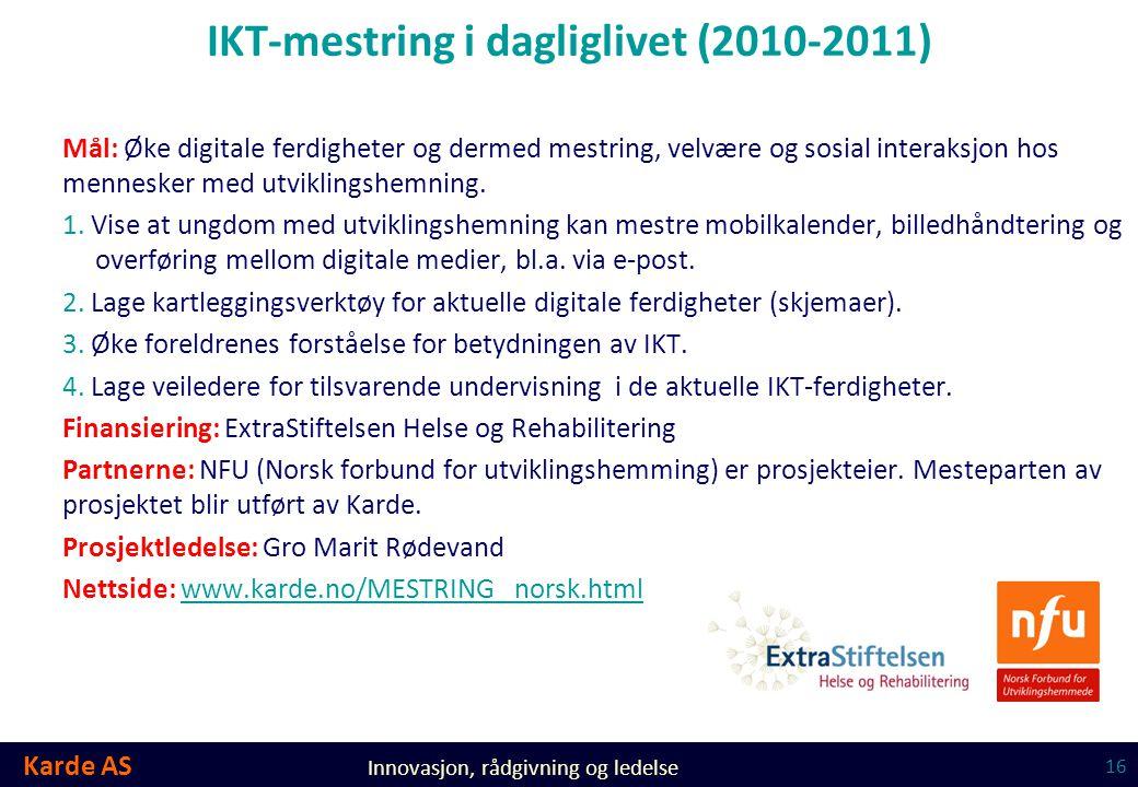 IKT-mestring i dagliglivet (2010-2011)