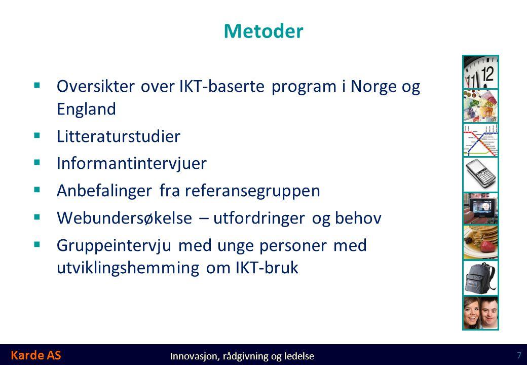 Metoder Oversikter over IKT-baserte program i Norge og England
