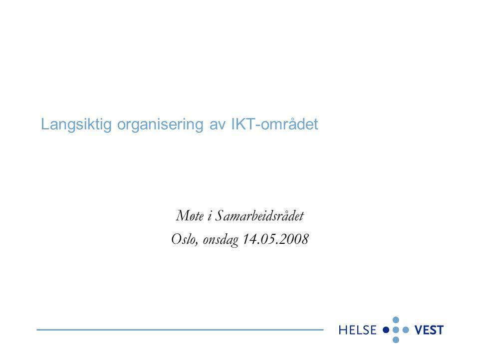 Langsiktig organisering av IKT-området