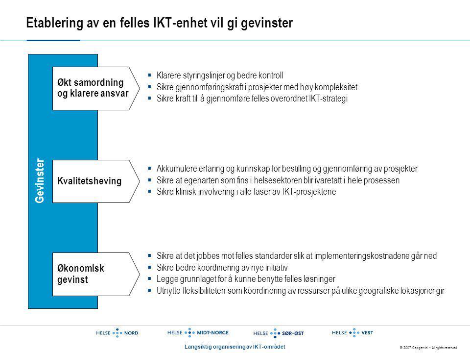 Etablering av en felles IKT-enhet vil gi gevinster
