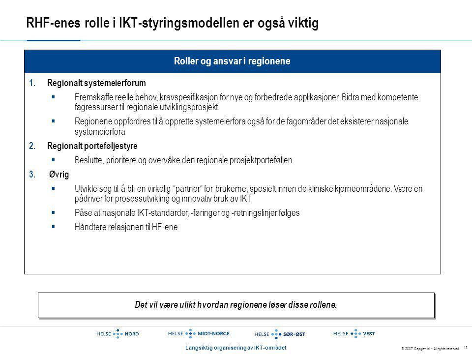 RHF-enes rolle i IKT-styringsmodellen er også viktig