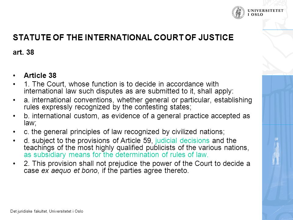 STATUTE OF THE INTERNATIONAL COURT OF JUSTICE art. 38