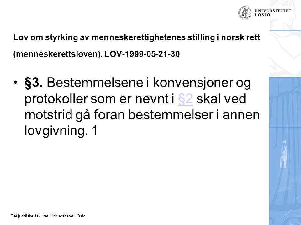 Lov om styrking av menneskerettighetenes stilling i norsk rett (menneskerettsloven). LOV-1999-05-21-30