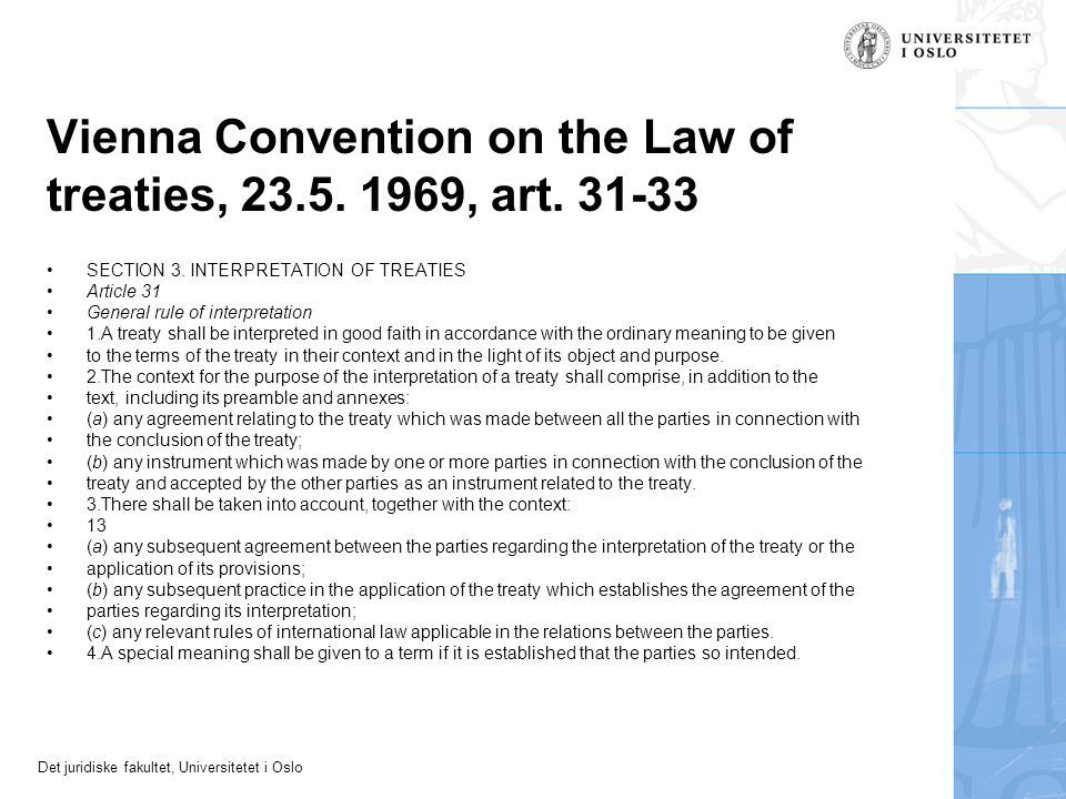 Vienna Convention on the Law of treaties, 23.5. 1969, art. 31-33