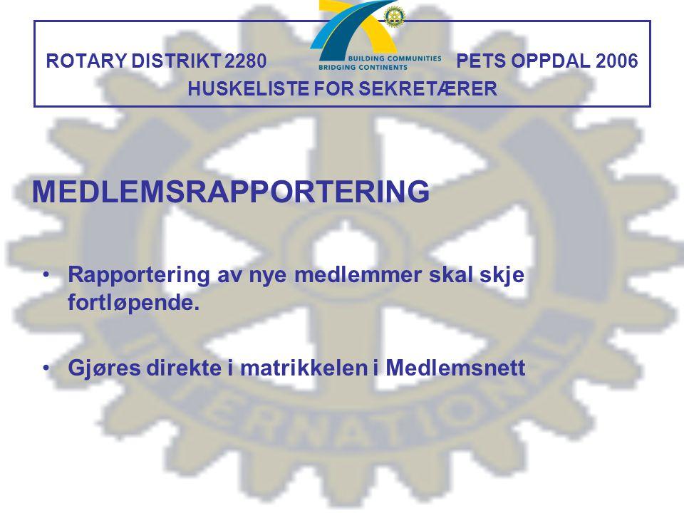 ROTARY DISTRIKT 2280 PETS OPPDAL 2006 HUSKELISTE FOR SEKRETÆRER