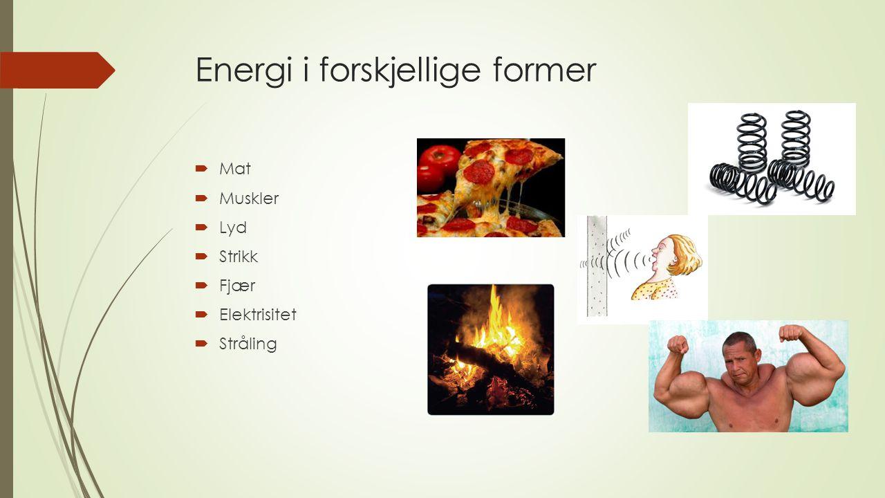 Energi i forskjellige former