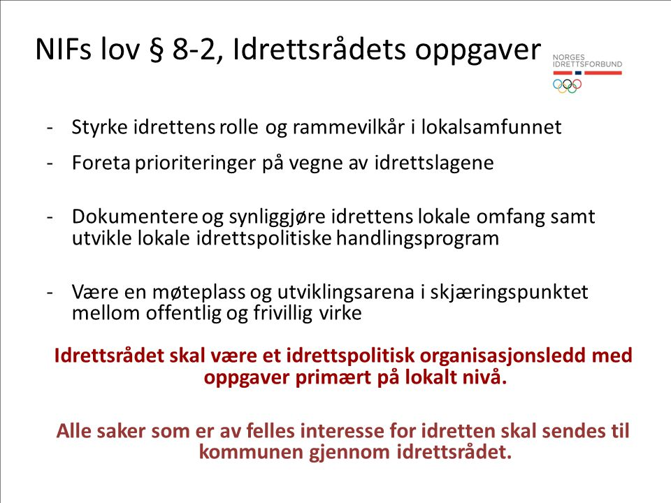 NIFs lov § 8-2, Idrettsrådets oppgaver
