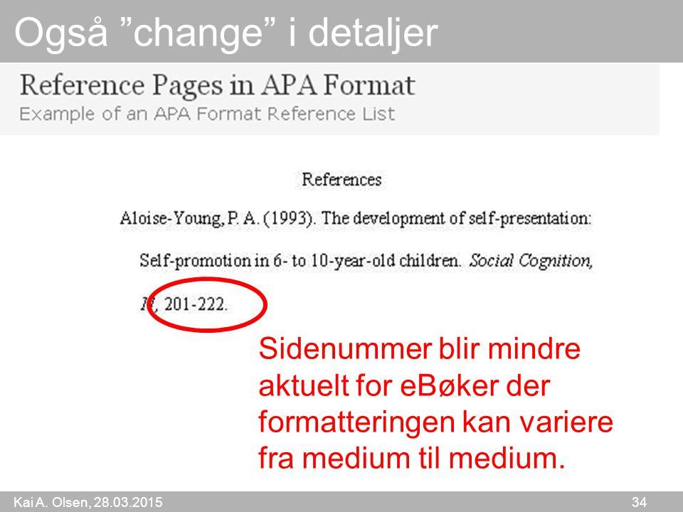 Også change i detaljer