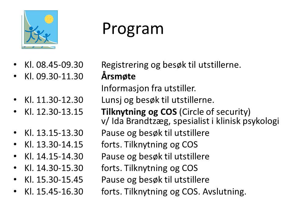 Program Kl. 08.45-09.30 Registrering og besøk til utstillerne.