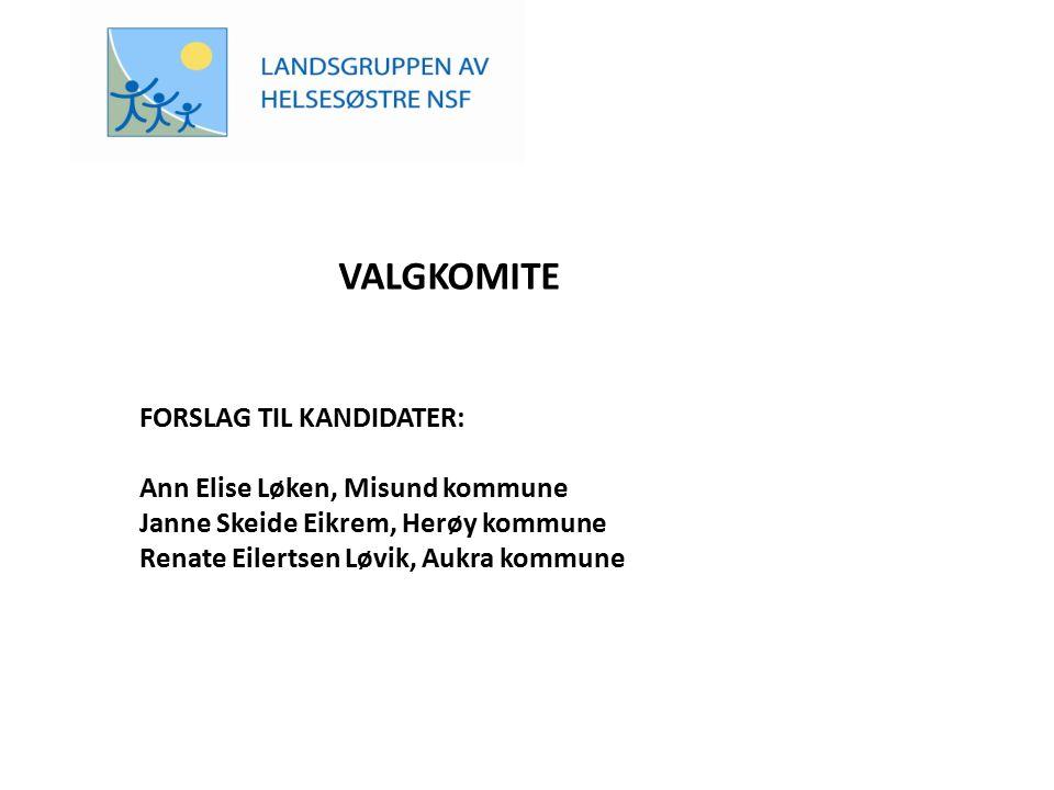 VALGKOMITE FORSLAG TIL KANDIDATER: Ann Elise Løken, Misund kommune
