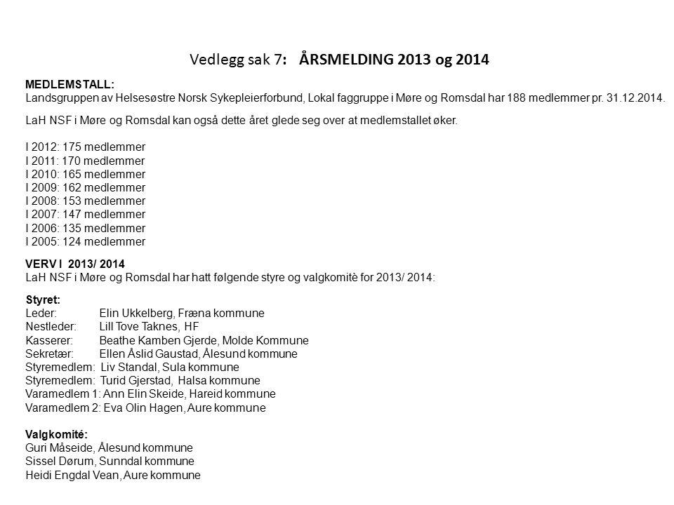 Vedlegg sak 7: ÅRSMELDING 2013 og 2014
