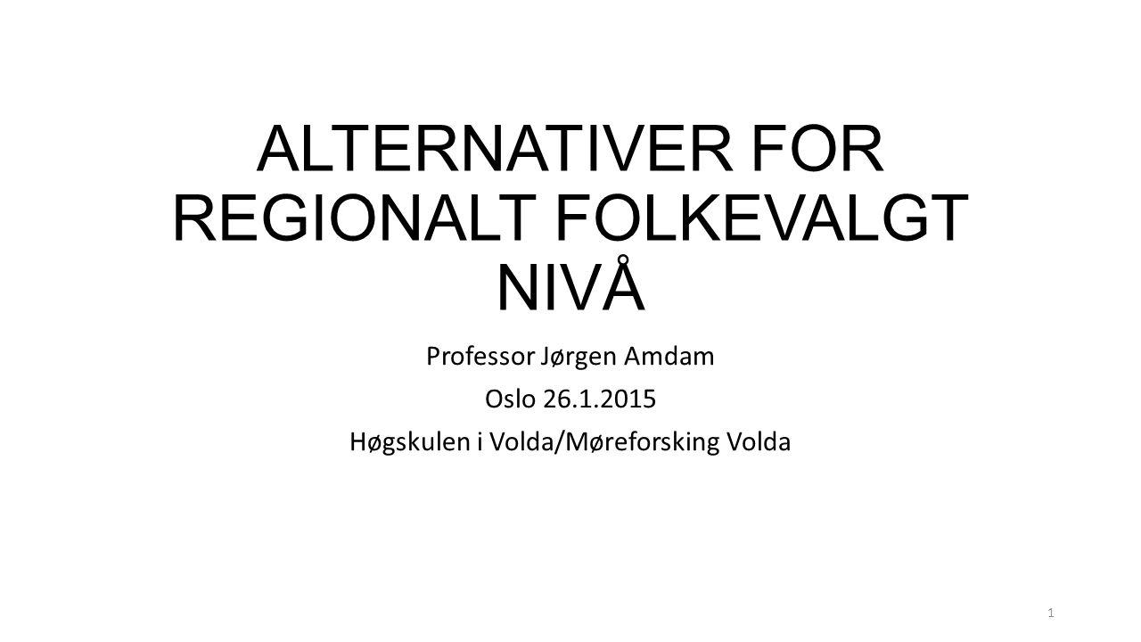 ALTERNATIVER FOR REGIONALT FOLKEVALGT NIVÅ