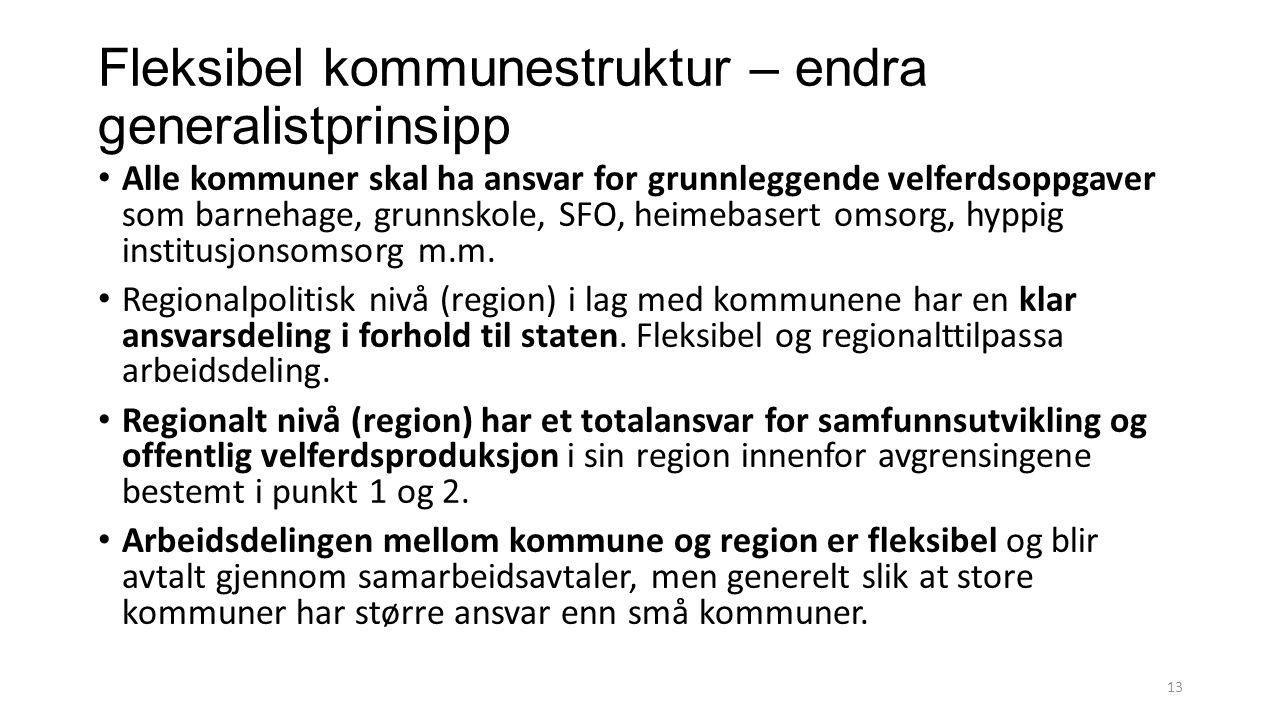 Fleksibel kommunestruktur – endra generalistprinsipp