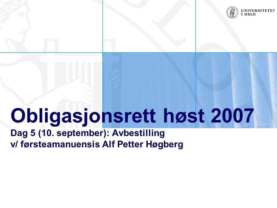 Obligasjonsrett høst 2007 Dag 5 (10