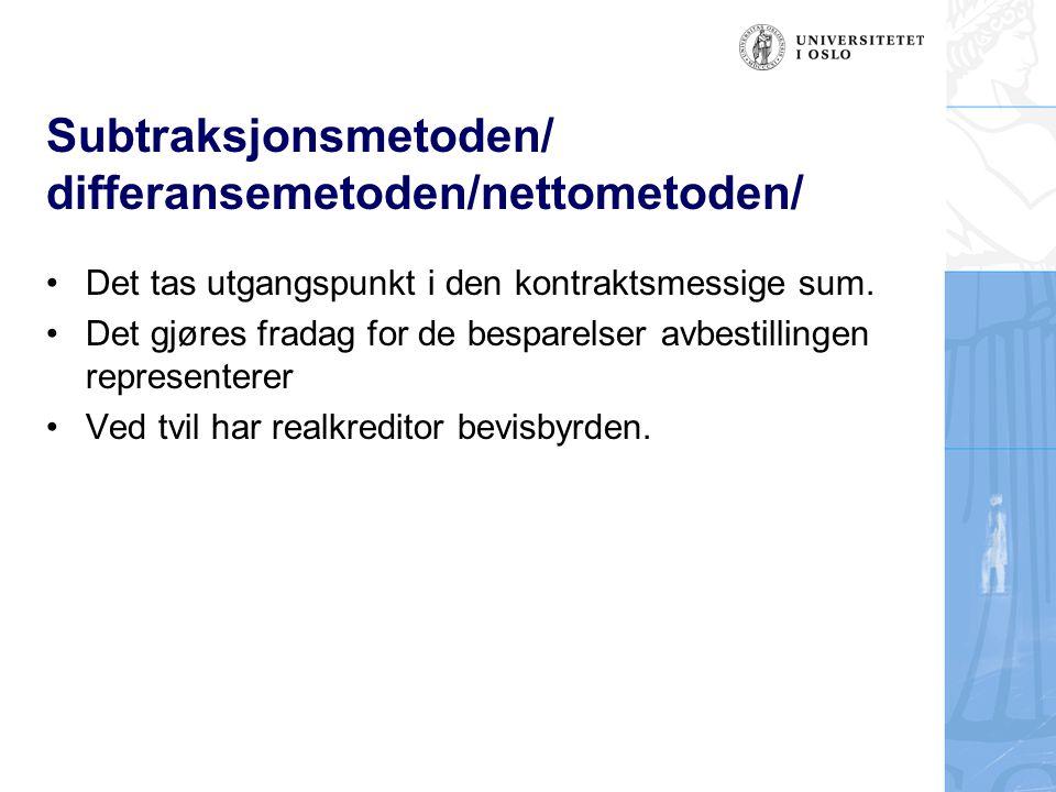 Subtraksjonsmetoden/ differansemetoden/nettometoden/