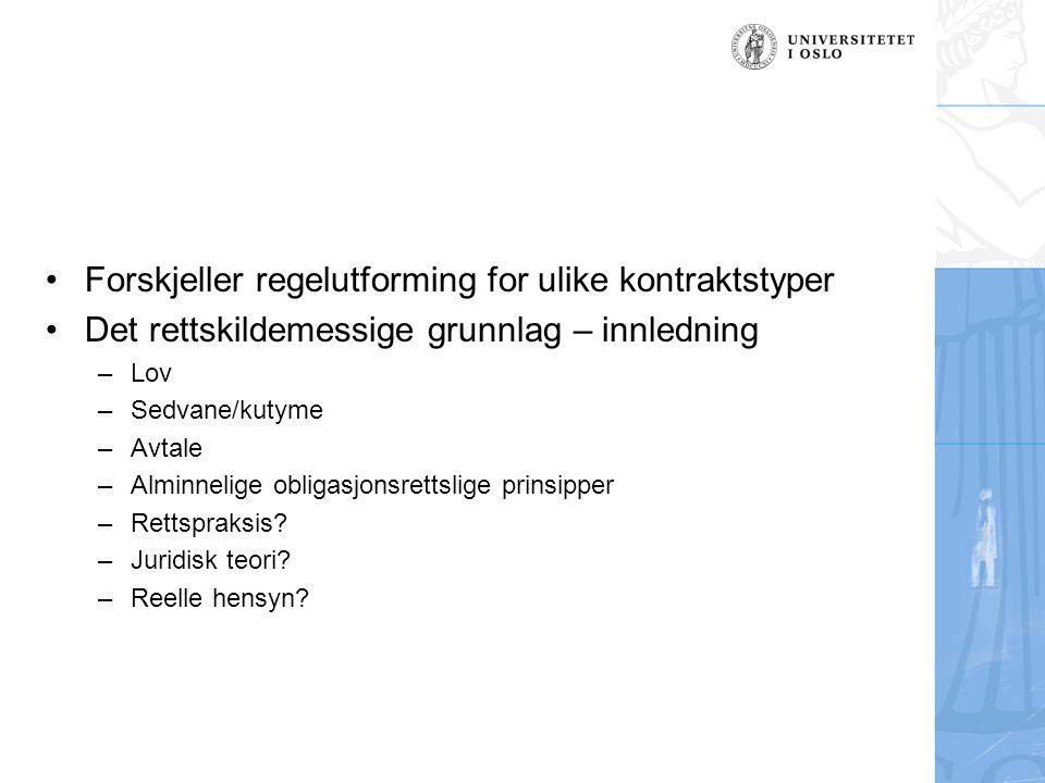 Forskjeller regelutforming for ulike kontraktstyper