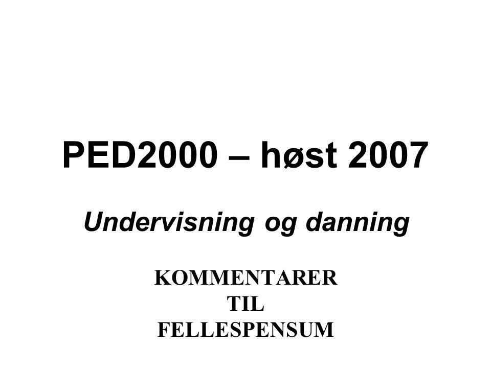 Undervisning og danning KOMMENTARER TIL FELLESPENSUM