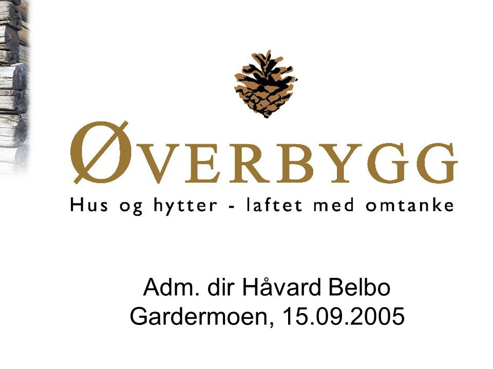 Adm. dir Håvard Belbo Gardermoen, 15.09.2005