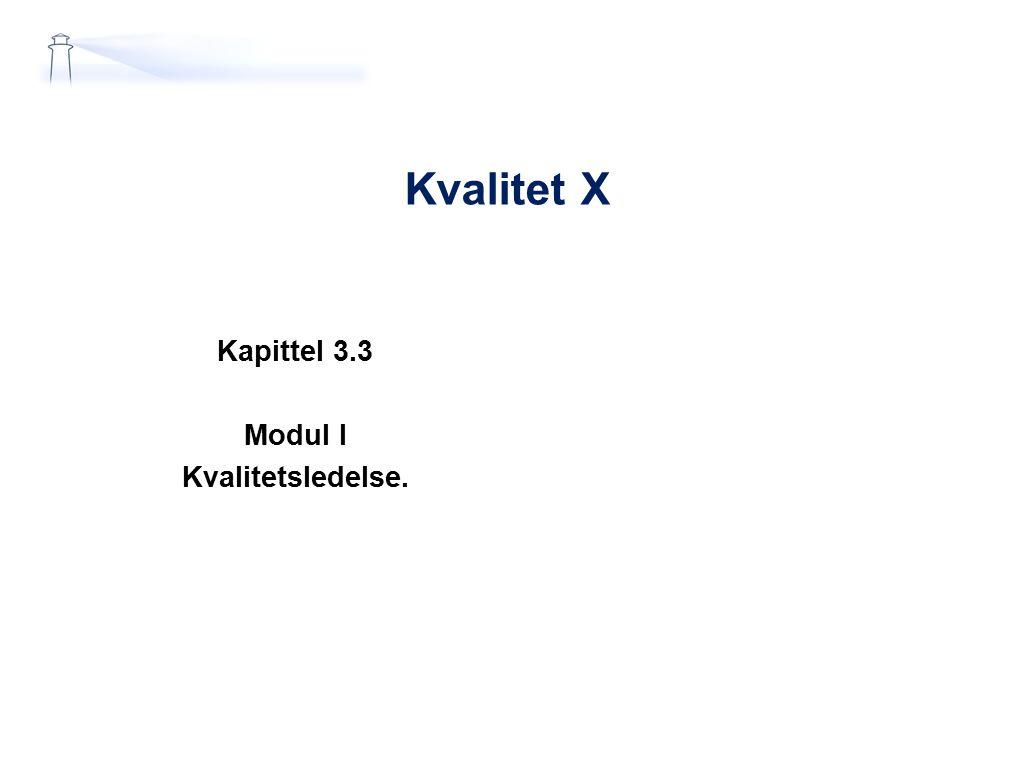 Kapittel 3.3 Modul I Kvalitetsledelse.