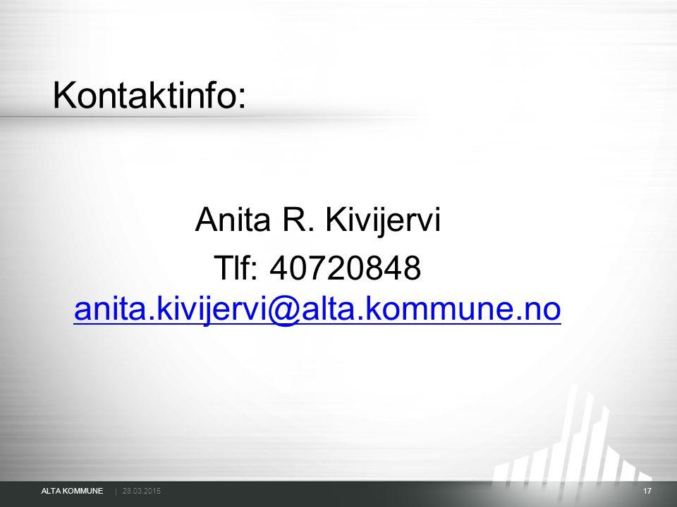 Anita R. Kivijervi Tlf: 40720848 anita.kivijervi@alta.kommune.no