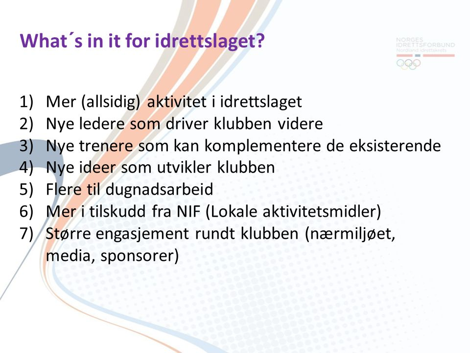 What´s in it for idrettslaget