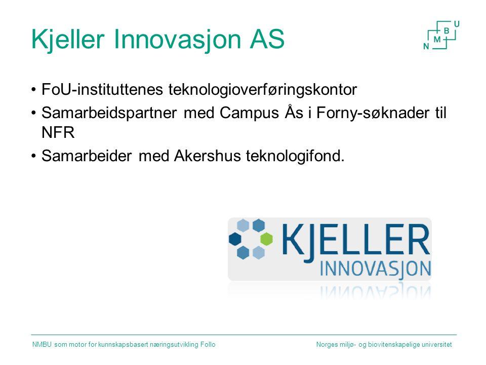 Kjeller Innovasjon AS FoU-instituttenes teknologioverføringskontor