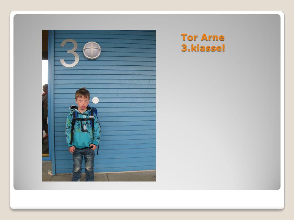 Tor Arne 3.klasse!
