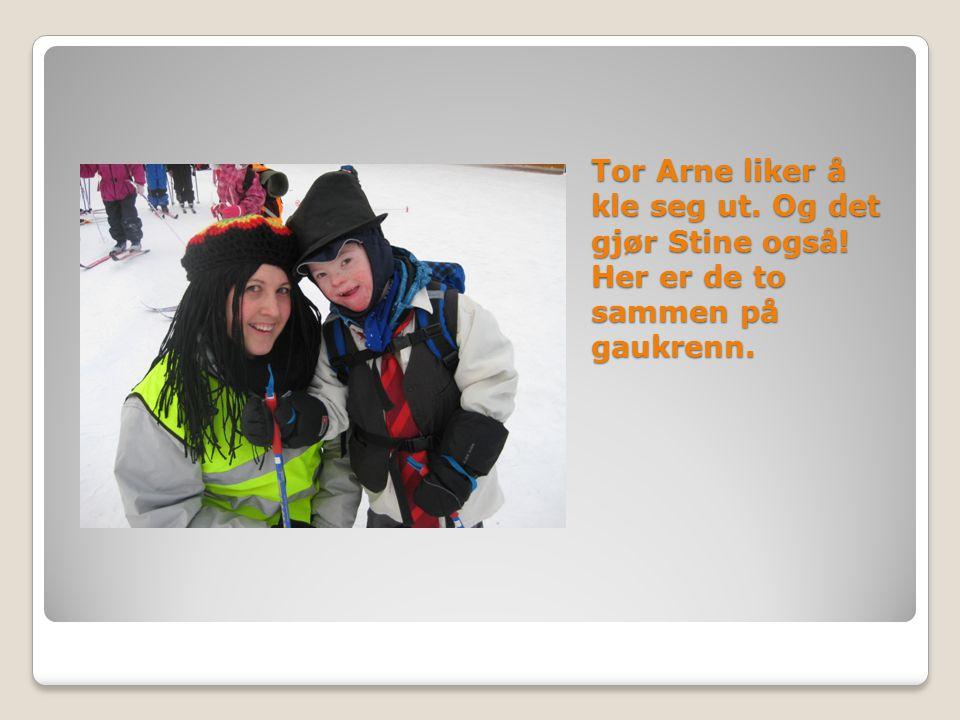 Tor Arne liker å kle seg ut. Og det gjør Stine også