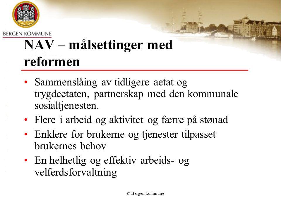 NAV – målsettinger med reformen