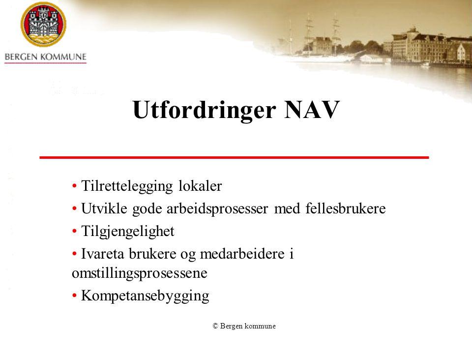 Utfordringer NAV Tilrettelegging lokaler