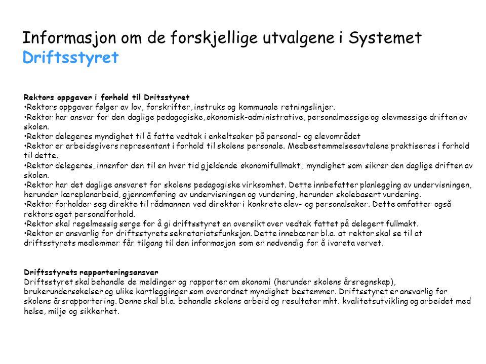 Informasjon om de forskjellige utvalgene i Systemet Driftsstyret