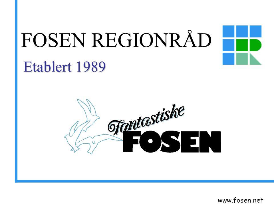 FOSEN REGIONRÅD Etablert 1989 www.fosen.net