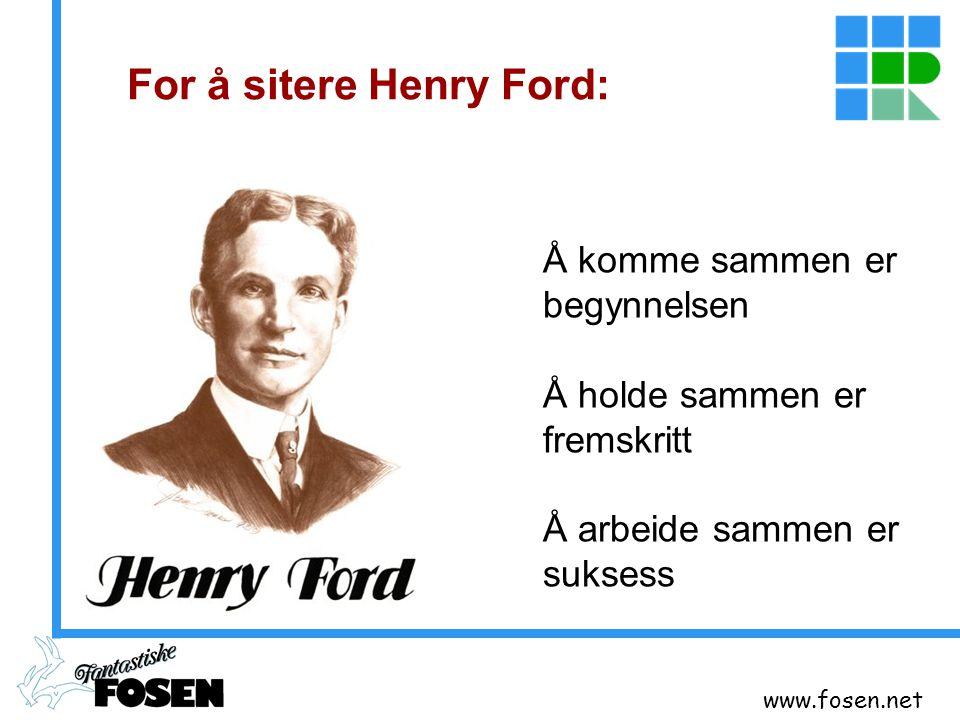 For å sitere Henry Ford:
