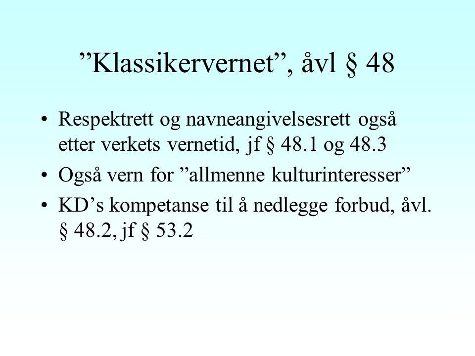 Klassikervernet , åvl § 48