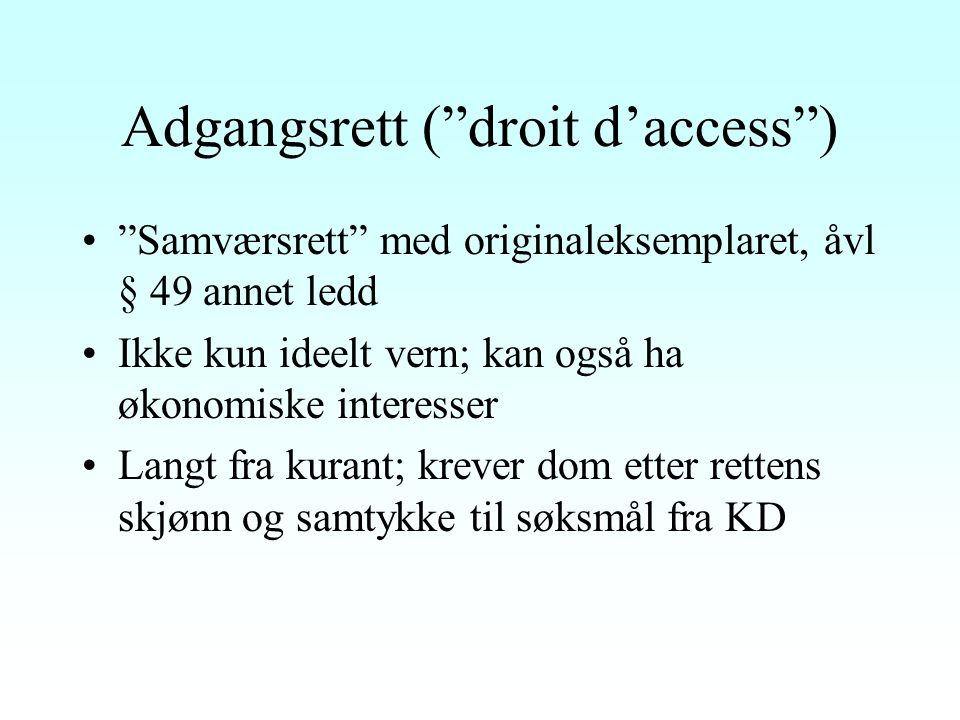 Adgangsrett ( droit d'access )