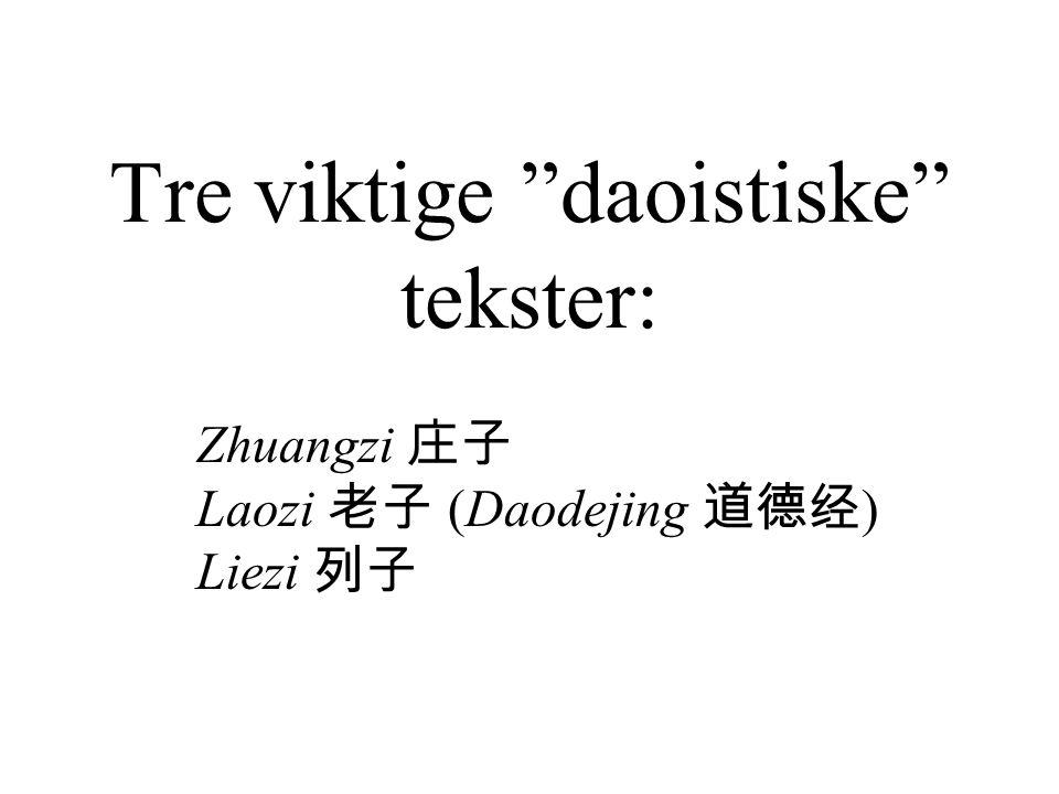 Tre viktige daoistiske tekster: