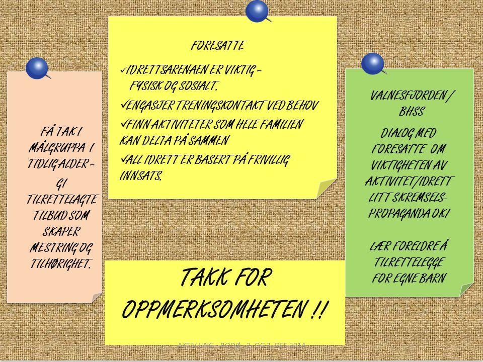 TAKK FOR OPPMERKSOMHETEN !!