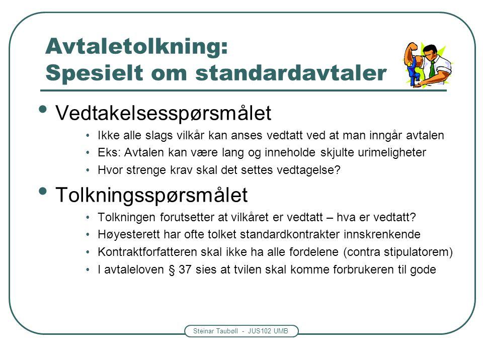 Avtaletolkning: Spesielt om standardavtaler