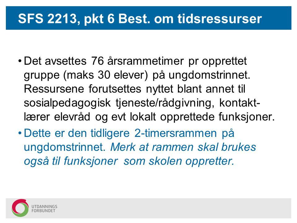 SFS 2213, pkt 6 Best. om tidsressurser